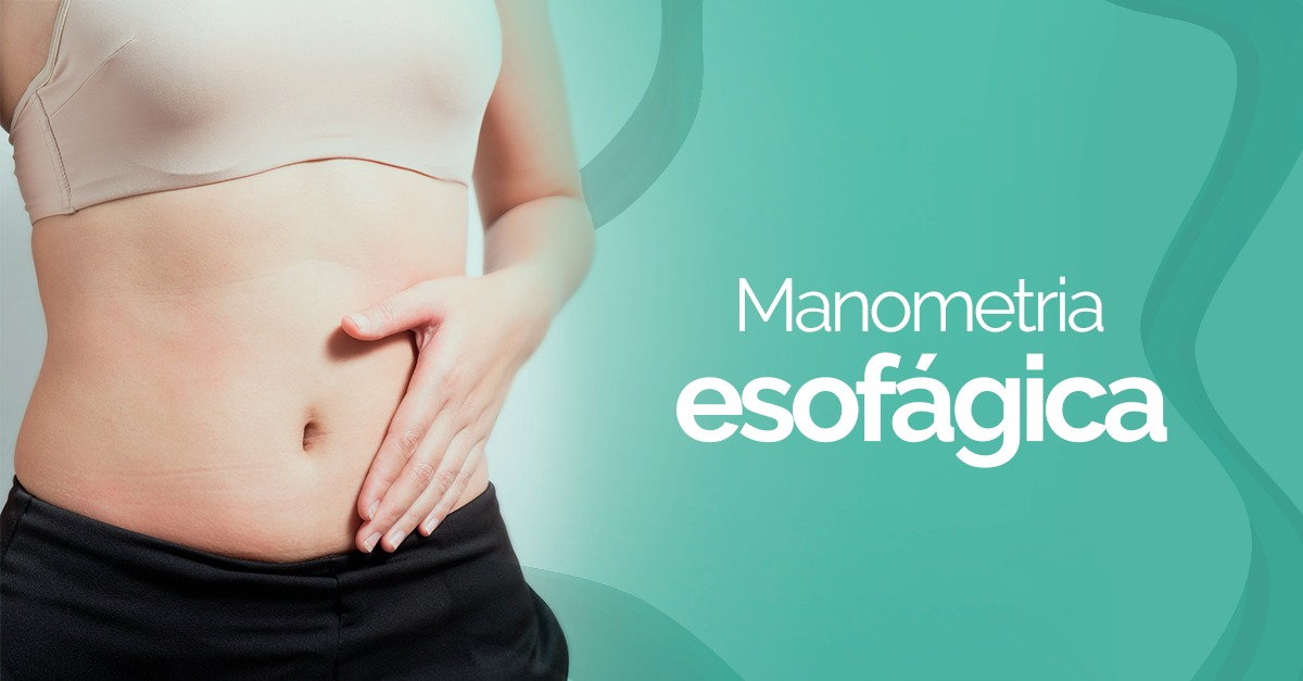 Manometria Esofágica: O que você precisa saber - Gástrica Usuy