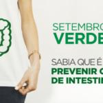 Campanha Setembro Verde – Mês de prevenção e combate ao câncer de intestino
